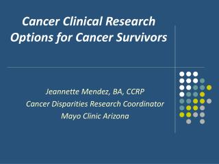 Cancer Clinical Research Options for Cancer Survivors