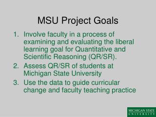 MSU Project Goals