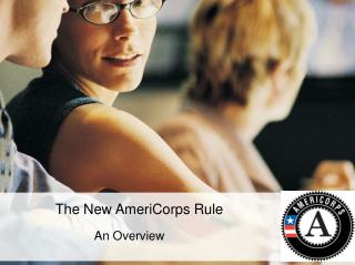 The New AmeriCorps Rule