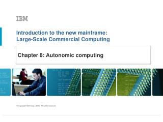 Chapter 8: Autonomic computing