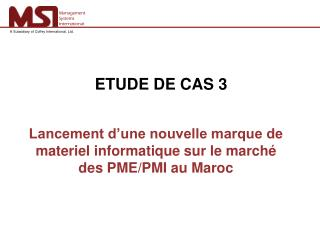 Lancement d'une nouvelle marque de materiel informatique sur le marché des PME/PMI au Maroc