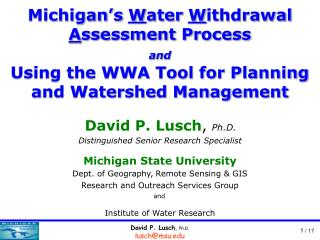 David P. Lusch ,  Ph.D. Distinguished Senior Research Specialist Michigan State University