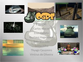 Equipe: Carlos Maciel Elias  Colleto Gustavo  Hagenbeck Ítalo Macedo Telmo  Filho Thyago Cassimiro