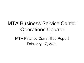 MTA Business Service Center Operations Update