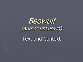 Beowulf (author unknown)