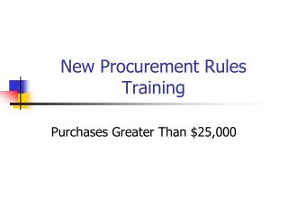 New Procurement Rules Training