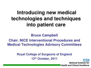 Introducing new medical technologies and techniques into patient care
