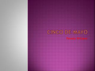 Cinco  de Mayo
