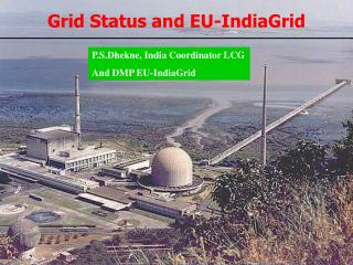 Grid Status and EU-IndiaGrid