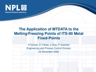 The Application of MTDATA to the Melting/Freezing Points of ITS-90 Metal  Fixed-Points