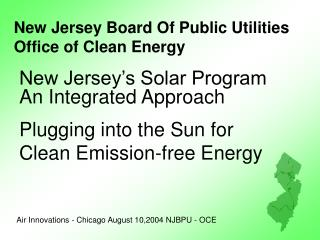 New Jersey Board Of Public Utilities Office of Clean Energy