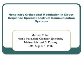 Nonbinary Orthogonal Modulation in Direct-Sequence Spread Spectrum Communication Systems