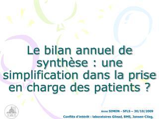 Le bilan annuel de synthèse : une simplification dans la prise en charge des patients ?