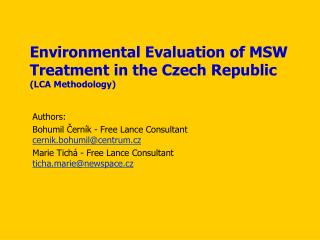 Environmental Evaluation of  MSW  Treatment in the Czech Republic (LCA Methodology)