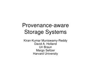Provenance-aware Storage Systems