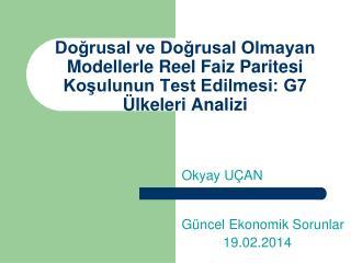 Güncel Ekonomik Sorunlar            19.02.2014