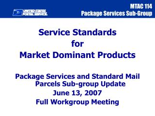 Service Standards  for  Market Dominant Products