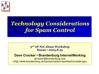 Technology Considerations for Spam Control