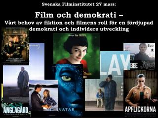 Svenska Filminstitutet 27 mars: Film och demokrati –