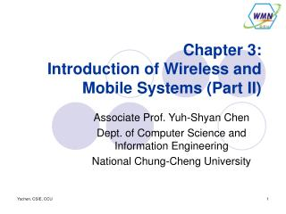 Chapter 3: Introduction of Wireless and Mobile Systems (Part II)