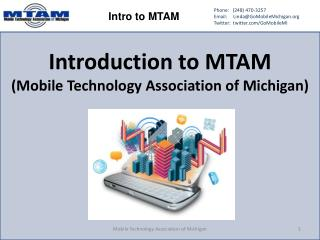 Introduction to MTAM (Mobile Technology Association of Michigan)