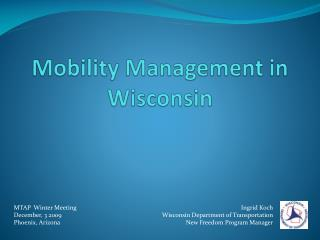 Mobility Management in Wisconsin