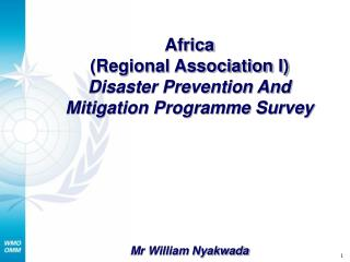 Africa (Regional Association I) Disaster Prevention And Mitigation Programme Survey