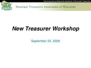 New Treasurer Workshop