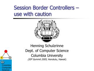 Session Border Controllers – use with caution