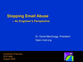 Stopping Email Abuse  – An Engineer's Perspective