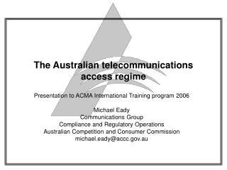 The Australian telecommunications access regime