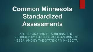 Common Minnesota Standardized Assessments