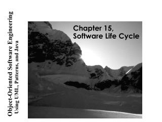 Chapter 15, Software Life Cycle