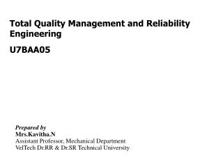 Total Quality Management and Reliability Engineering U7BAA05