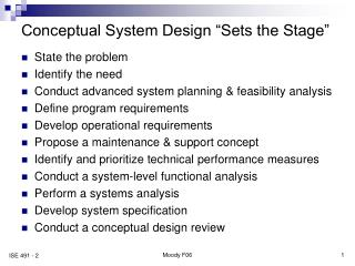 """Conceptual System Design """"Sets the Stage"""""""