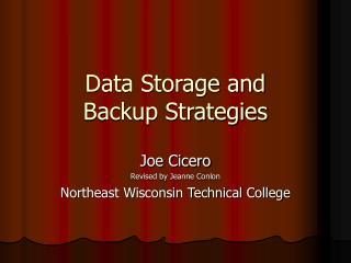 Data Storage and Backup Strategies