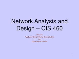 Network Analysis and Design – CIS 460