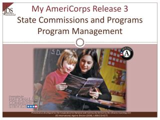 My AmeriCorps Release 3 State Commissions and Programs Program Management