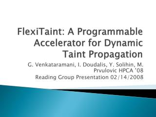 FlexiTaint: A Programmable Accelerator for Dynamic Taint Propagation