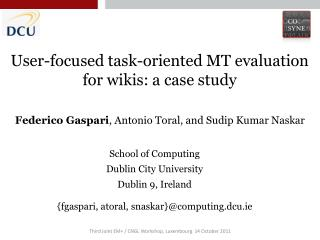 User-focused task-oriented MT evaluation for wikis: a case study