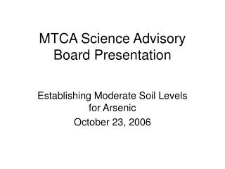 MTCA Science Advisory Board Presentation
