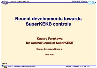 Recent developments towards SuperKEKB controls