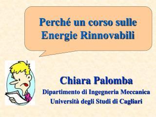 Chiara Palomba Dipartimento di Ingegneria Meccanica Università degli Studi di Cagliari