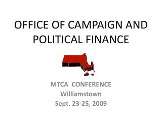 OFFICE OF CAMPAIGN AND POLITICAL FINANCE