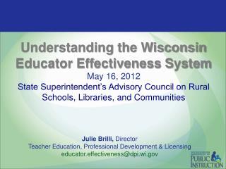 Julie Brilli,  Director Teacher Education, Professional Development & Licensing