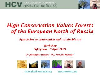 High Conservation Values Forests of the European North of Russia