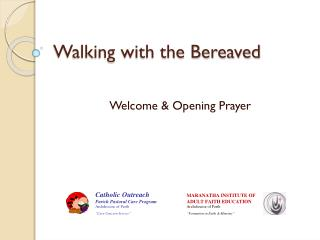 Walking with the Bereaved