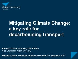 Mitigating Climate Change: a key role for decarbonising transport