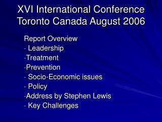 XVI International Conference Toronto Canada August 2006