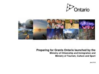 Preparing for Grants Ontario launched by the Ministry of Citizenship and Immigration and